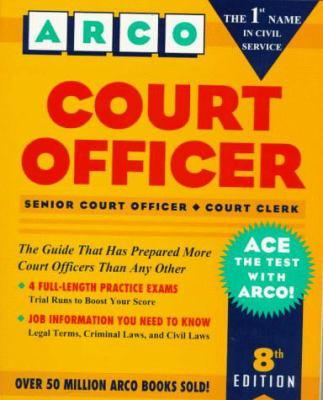 Court Officer: Senior Court Officer, Court Clerk