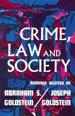 Crime, Law, and Society: Readings
