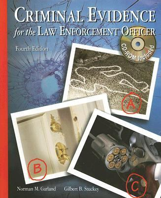 Criminal Evidence for the Law Enforcement Officer [With CDROM]