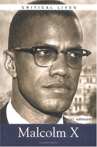 Critical Lives: Malcolm X: 5