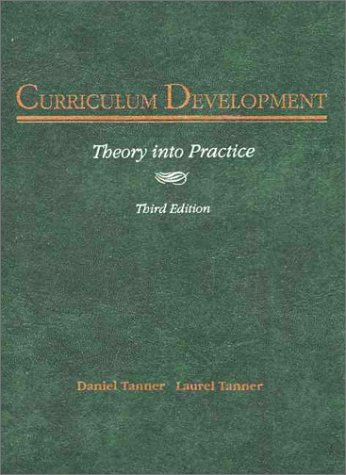 Curriculum Development: Theory Into Practice