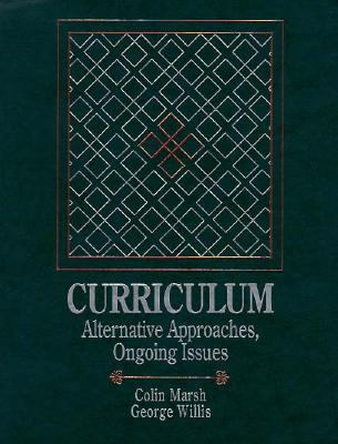 Curriculum: Alternative Approaches, Ongoing Issues