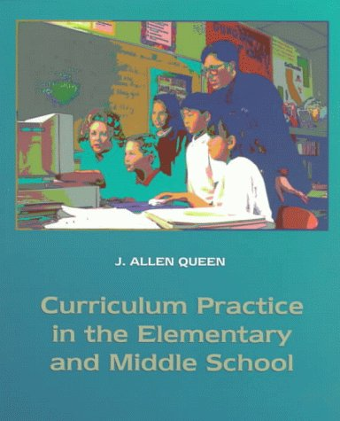 Curriculum Practice in the Elementary and Middle School 9780023970511