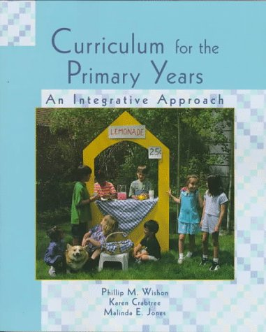 Curriculum for the Primary Years: An Integrative Approach