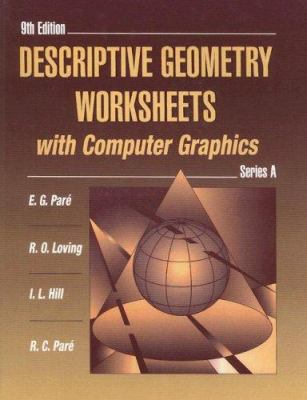 Descriptive Geometry Worksheets with Computer Graphics: Series A