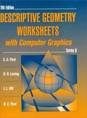 Descriptive Geometry Worksheets with Computer Graphics: Series B