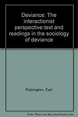 Deviance, the Interactionist Perspective