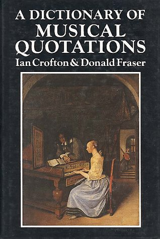 Dictionary of Musical Quotations