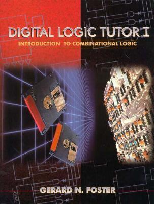 Digital Logic Tutor I: An Introduction to Combinational Logic