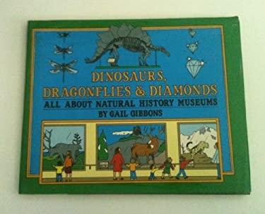 Dinosaurs, Dragonflies & Diamonds