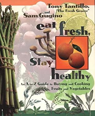 Eat Fresh, Stay Healthy