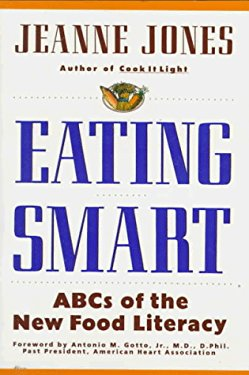 Eating Smart: ABCs of the New Food Literacy