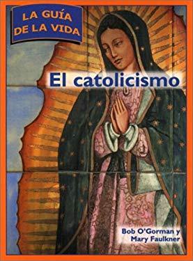 El Catolicismo = Catholicism