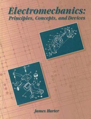 Electromechanics: Principles, Concepts, and Devices