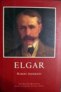 Elgar: A Master Musicians Series Biography