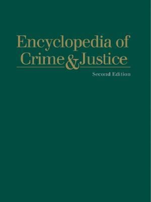 Encyclopedia of Crime & Justice