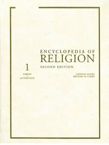 Encyclopedia of Religion - 2nd Edition