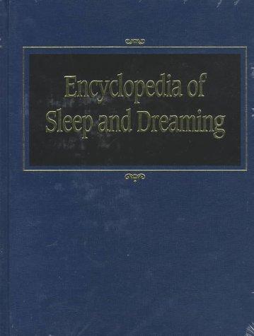 Encyclopedia of Sleep and Dreaming