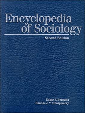 Encyclopedia of Sociology, Volume 4