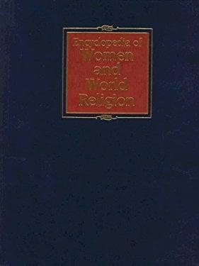 Encyclopedia of Women & World Religion, 1 9780028648590
