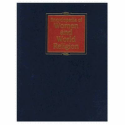 Encyclopedia of Women and World Religion