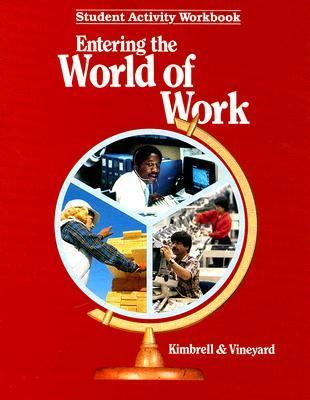 Entering the World of Work Student Activity Workbook