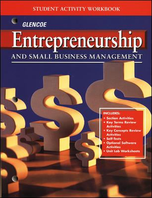 Entrepreneurship and Small Business Management: Student Activity Workbook