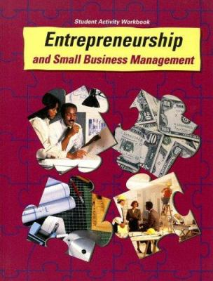 Entrepreneurship and Small Business Management Student Activity Workbook 9780026751223