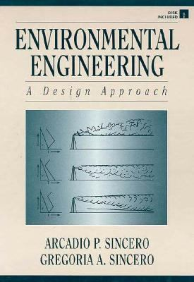 Environmental Engineering: A Design Approach