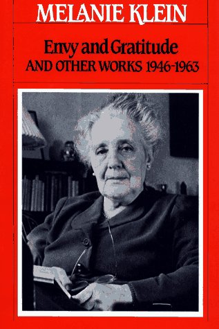 Envy and Gratitude: And Other Works 1946-1963