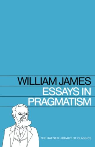 Essays in Pragmatism 9780028471402