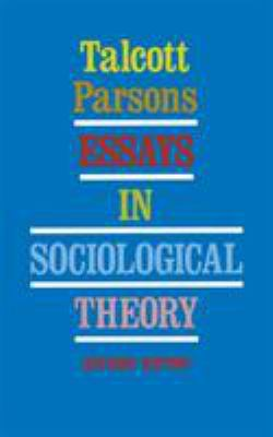 Essays in Sociological Theory 9780029240304