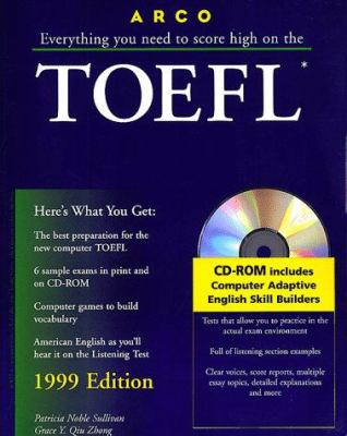Everything You Need to Score High on the TOEFL: With the Latest Information on the New Computer-Based TOEFL [With Tests on CDROM]