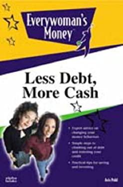 Everywoman's Guide: Less Debt, More Cash