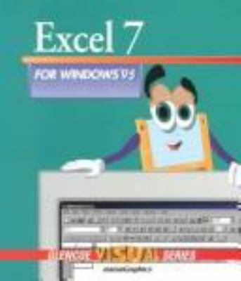 Excel 7 for Windows 95: Glencoe's Visual Approach Series with Applications Workbook and 3.5 IBM Disk