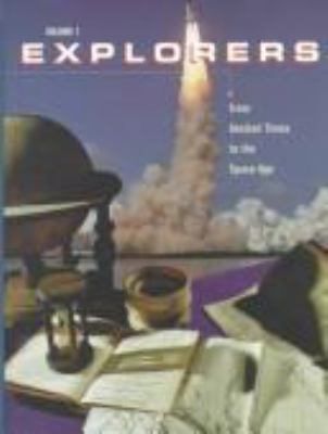 Explorers: From Ancient Times to the Space Age