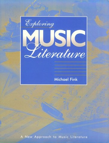 Exploring Music Literature: Text and Anthology