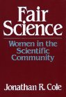 Fair Science: Women in the Scientific Community
