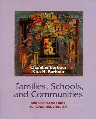 Families, Schools, and Communities: Building Partnerships for Educating Children