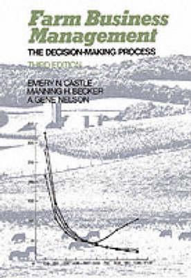Farm Business Management: The Decision Making Process
