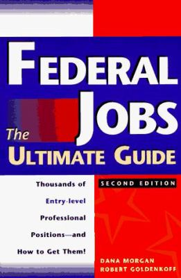 Federal Jobs: Ultimate Guide 2nd Ed