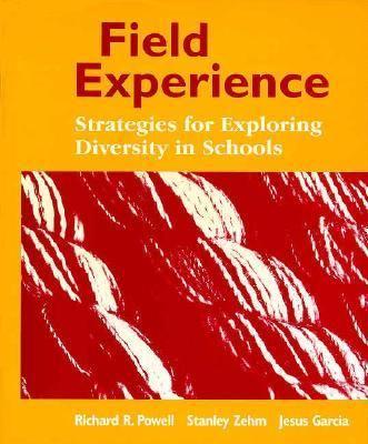 Field Experience: Strategies for Exploring Diversity in Schools 9780023963117
