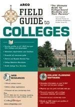 Field Guide to Colleges [With *]