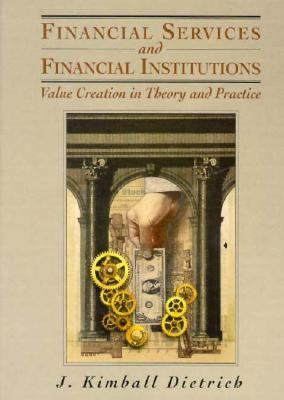 Financial Services & Institutions: Value Creation in Theory & Practice