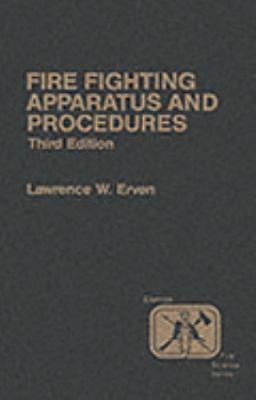 Fire Company Apparatus and Procedure