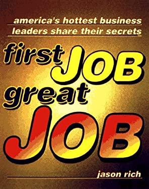 First Job, Great Job