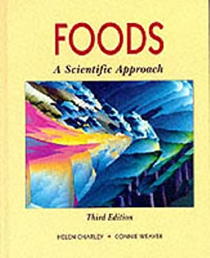Foods: A Scientific Approach - 3rd Edition
