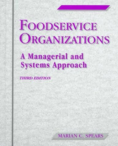 Foodservice Organizations: A Managerial & Systems Approach