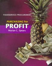 Foodservice Procurement: Purchasing for Profit