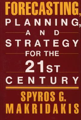 Forecasting, Planning, and Strategies for the 21st Century